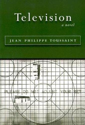 Television: A Novel - Belgian Literature Series (Paperback)