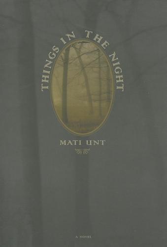 Things in the Night - Eastern European Literature Series (Hardback)