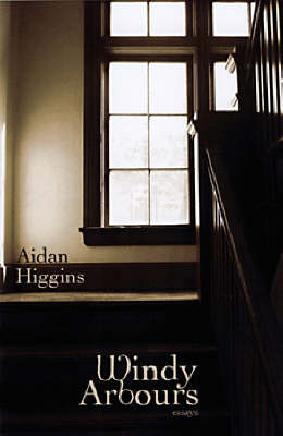 Windy Arbours - Irish Literature Series (Paperback)