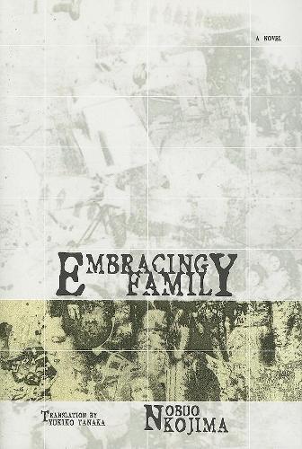 Embracing Family - Japanese Literature Series (Hardback)