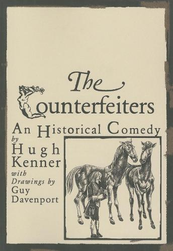 The Counterfeiters: An Historical Comedy - American Literature Series (Paperback)