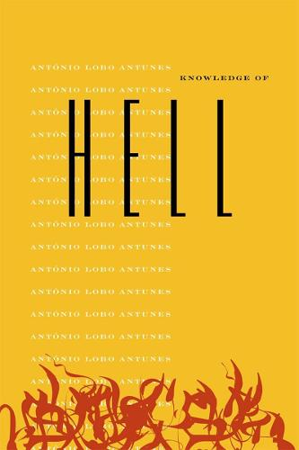 Knowledge of Hell - Portuguese Literature Series (Hardback)