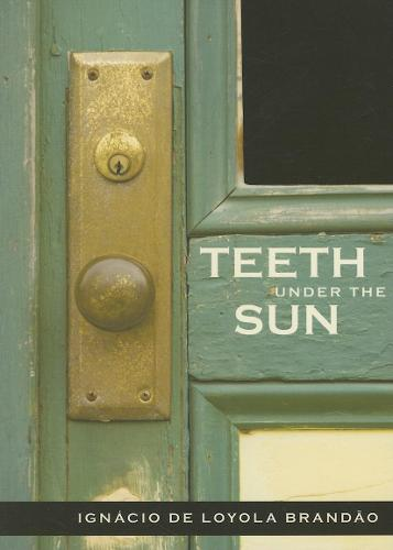 Teeth Under the Sun (Hardback)
