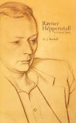 Rayner Heppenstall: A Critical Study - Scholarly Series (Hardback)