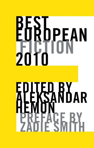 Best European Fiction 2010 - Best European Fiction (Paperback)