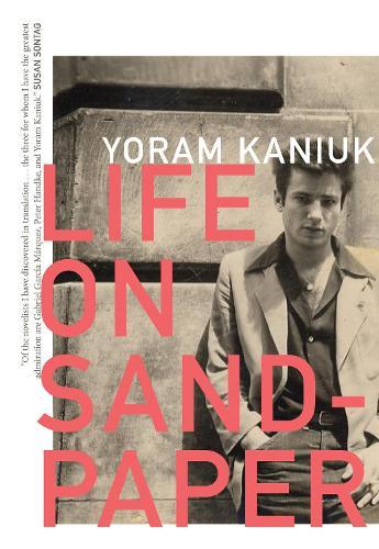 Life on Sandpaper - Hebrew Literature Series (Paperback)