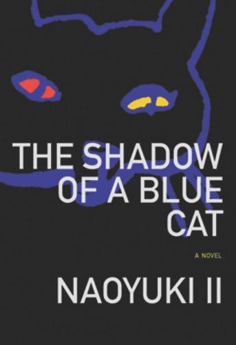 The Shadow of a Blue Cat - Japanese Literature Series (Paperback)