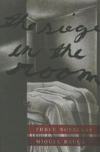 The Siege in the Room: Three Novellas (Paperback)