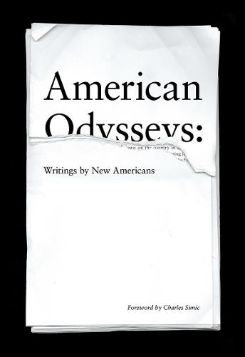 American Odysseys: Writings by New Americans (Hardback)