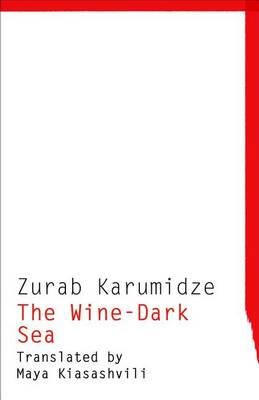 The Wine-Dark Sea - Georgian Literature Series (Paperback)