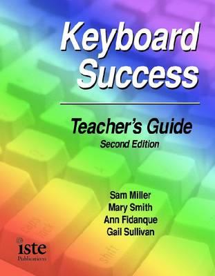 Keyboard Success Teacher's Guide (Spiral bound)