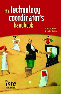 The Technology Coordinator's Handbook (Paperback)