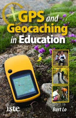GPS and Geocaching in Education (Paperback)