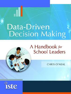 Data-Driven Decision Making: A Handbook for School Leaders (Paperback)