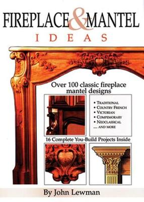 Fireplace and Mantel Ideas (Hardback)