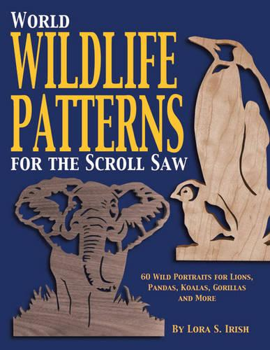 World Wildlife Patterns for the Scroll Saw (Paperback)