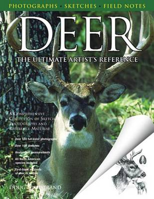 Deer-the Ultimate Artist's Reference: A Comprehensive Collection of Sketches, Photographs and Reference Material (Paperback)