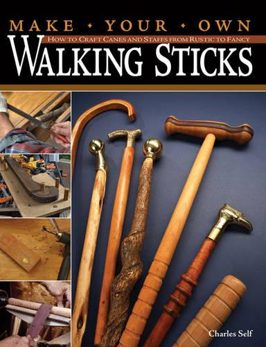 Make Your Own Walking Sticks (Paperback)