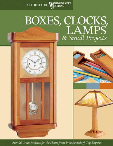 Boxes, Clocks, Lamps, and Small Projects (Best of WWJ) (Paperback)