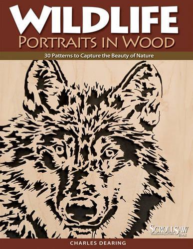 Wildlife Portraits in Wood (Paperback)