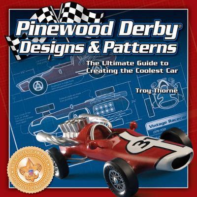 Pinewood Derby Designs & Patterns (Paperback)