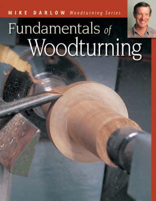 Fundamentals of Woodturning (Paperback)
