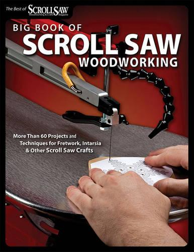 Big Book of Scroll Saw Woodworking (Paperback)