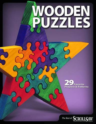 Wooden Puzzles: 31 Favorite Projects and Patterns (Paperback)