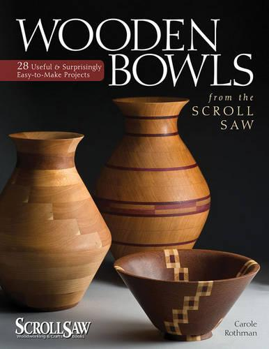 Wooden Bowls from the Scroll Saw (Paperback)
