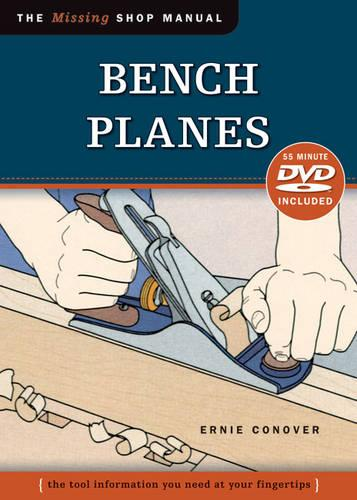 Bench Planes (Missing Shop Manual) with DVD (Paperback)