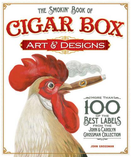 Smokin' Book of Cigar Box Art & Designs (Paperback)