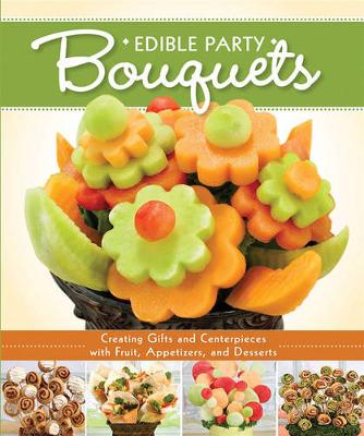 Edible Party Bouquets (Paperback)