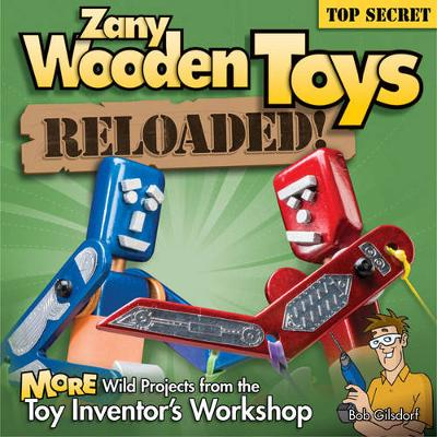 Zany Wooden Toys Reloaded! (Paperback)