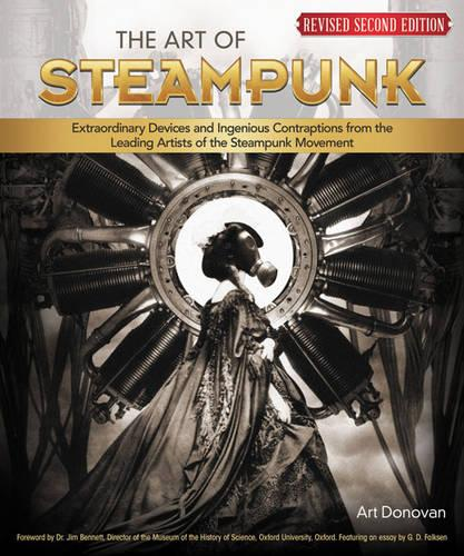 Art of Steampunk, Rev 2nd Edn (Paperback)