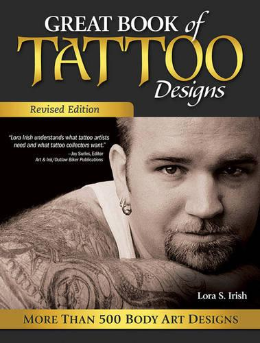 Great Book of Tattoo Designs, Revised Edition: More than 500 Body Art Designs (Paperback)