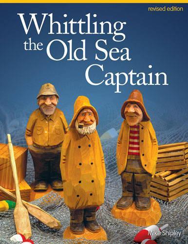 Whittling the Old Sea Captain, Rev Edn (Paperback)