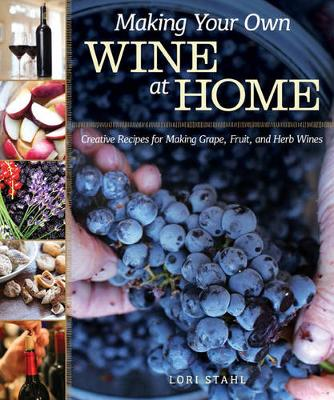 Making Your Own Wine at Home (Paperback)