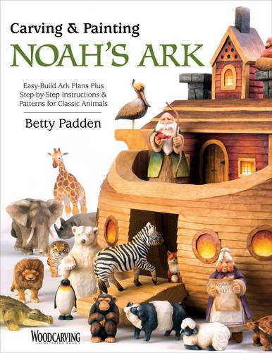 Carving and Painting Noah's Animals (Paperback)