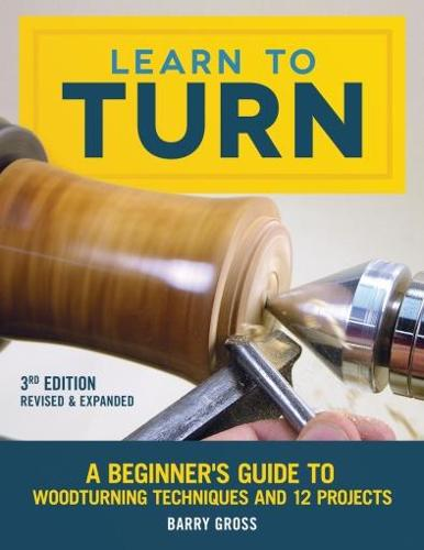 Learn to Turn, Revised & Expanded 3rd Edition (Paperback)