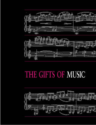 The Gifts Of Music (Paperback)
