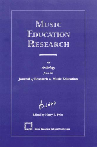 Music Education Research: An Anthology from the Journal of Research in Music Education (Paperback)