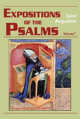 Expositions of the Psalms 1-32: Volume 1, Part 15 - The Works of Saint Augustine, a Translation for the 21st Century: Part 3 - Sermons (Homilies) (Paperback)
