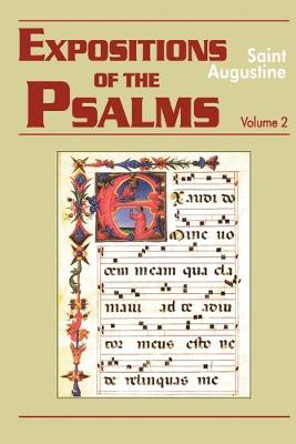 Expositions of the Psalms: 33-50 Volume 2, Part 16 - The Works of Saint Augustine, a Translation for the 21st Century: Part 3 - Sermons (Homilies) (Paperback)