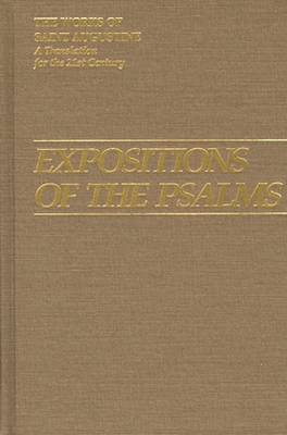 Expositions of the Psalms: 51-72 - The Works of Saint Augustine, a Translation for the 21st Century: Part 3 - Sermons (Homilies) v. 17 (Hardback)
