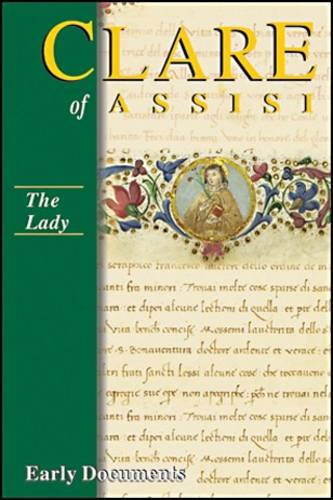 Clare of Assisi: The Lady (Hardback)