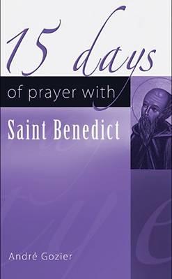 15 Days of Prayer with Saint Benedict (Paperback)