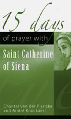15 Days of Prayer with Saint Catherine of Siena (Paperback)