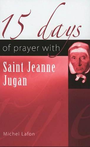 15 Days of Prayer with Saint Jeanne Jugan (Paperback)