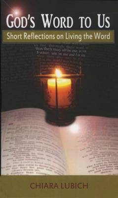 God's Word to Us: Short Reflections on Living the Word (Paperback)