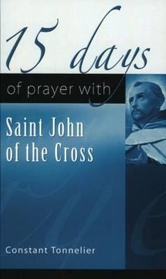 15 Days of Prayer with Saint John of the Cross (Paperback)
